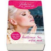 Victoria Alexander, Inaltimea sa, sotia mea - Colectia Iubiri de Poveste
