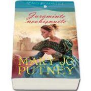 Mary Jo Putney, Juraminte neobisnuite - Colectia Iubiri de Poveste
