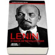 Christopher Read, Lenin. O viata de revolutionar