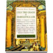 Cele trei grade si simbolistica lor (Colectia, Porta Magica)