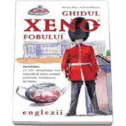 Ghidul Xenofobului. Englezii