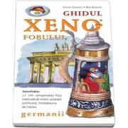 Ghidul xenofobului. Germanii