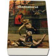 Gladiatorul