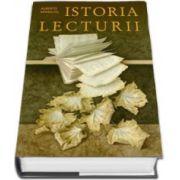 Alberto Manguel, Istoria lecturii. Editie, hardcover