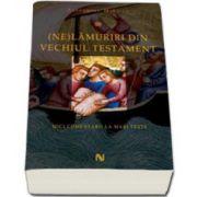 (Ne) Lamuriri din Vechiul Testament
