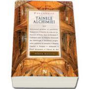 Fulcanelli, Tainele Alchimiei - Volumul II