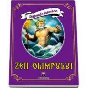 Legende istorice - Zeii Olimpului