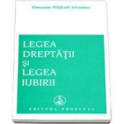 Omraam Mikhael Aivanhov, Legea dreptatii si legea iubirii