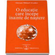 O educaţie care începe înainte de naştere