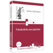 Dumitru Virgil Diaconu, Framantarile unui judecator
