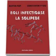Boli infectioase la solipede (Martin Pop)