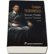 Soseaua Virtutii. Cartea Ciinelui (Cristian Teodorescu)