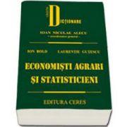 Economisti agrari si statisticieni (Ion Bold,)