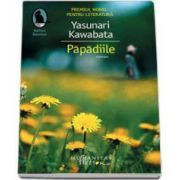 Yasunari Kawabata, Papadiile