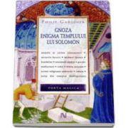 Philip Gardiner, Gnoza. Enigma templului lui Solomon