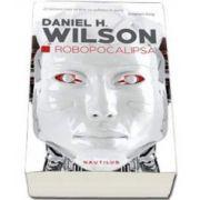 Daniel H. Wilson, Robopocalipsa