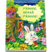 Padure, draga padure (Passionaria Stoicescu)