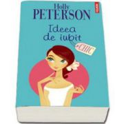 Holly Peterson, Ideea de iubit