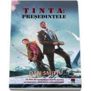 Tinta: Presedintele (Dan Smith)