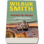 Wilbur Smith, Pasari de prada. Volumul IX din Saga familiei Courtney
