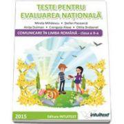 Teste pentru evaluarea nationala. Comunicare in limba romana pentru clasa a II-a (Mirela Mihaescu)