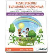 Teste pentru evaluarea nationala. Matematica si explorarea mediului, pentru clasa a II-a (Mirela Mihaescu)