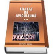 Tratat de avicultura. Volumul III (Ioan Vacaru Opris)