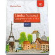 Mariana Popa, Limba franceza caiet pentru clasa a VI-a L1 si L2 (2 in 1)