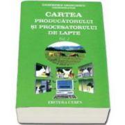 Gheorghe Georgescu, Cartea producatorului si procesatorului de lapte - Volumul II