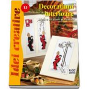 Decoratiuni interioare - Idei Creative 15