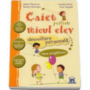 Caiet pentru micul elev clasa pregatitoare - Dezvoltare persona (Stefan Pacearca)