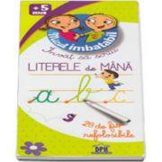 Invat sa scriu Literele de Mana - 28 de fise refolosibile 5 ani - Micul Imbatabil