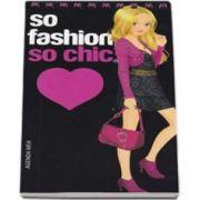 So fashion, so chic - Agenda mea Roz