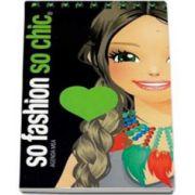So fashion, so chic - Agenda mea Verde