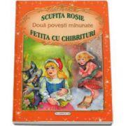 Doua povesti minunate - Scufita rosie, Fetita cu chibrituri