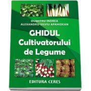 Ghidul cultivatorului de legume. Editia a II-a revizuita si adaugita