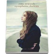 Nymphette_dark99 - Editia a III-a