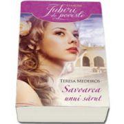 Teresa Medeiros, Savoarea unui sarut - Colectia Iubiri de Poveste