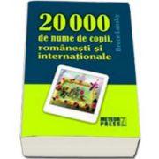 20 000 de nume de copii, romanesti si internationale