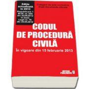 Codul de procedura civila - In vigoare din 15 februarie 2013