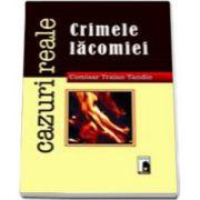 Crimele lacomiei