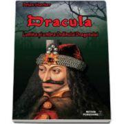 Dracula. Lumina si umbra Ordinului Dragonului