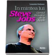 In mintea lui Steve Jobs, geniul inovator de la Apple