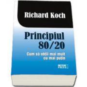 Principiul 80-20. Cum sa obtii mai mult cu mai putin