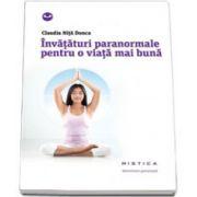 Invataturi paranormale pentru o viata mai buna (Colectia, mistica)