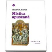 Ioan Gh. Savin, Mistica apuseana