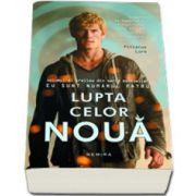 Pittacus Lore, Lupta celor noua. Editie, paperback