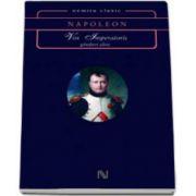 Napoleon Bonaparte, Vox Imperatoris. Ganduri alese