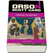 Orson Scott Card, Nascuti pe Pamant