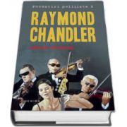 Raymond Chandler, Sange spaniol (Povestiri politiste 3)